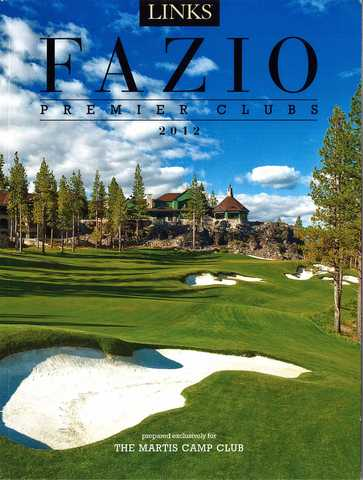 Fazio Premiere Clubs 2012 - The Martis Camp Club