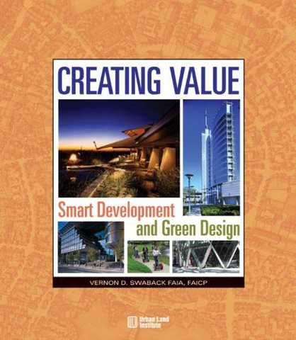 Creating Value (Cover) - by Vernon D Swaback, FAIA, FAICP